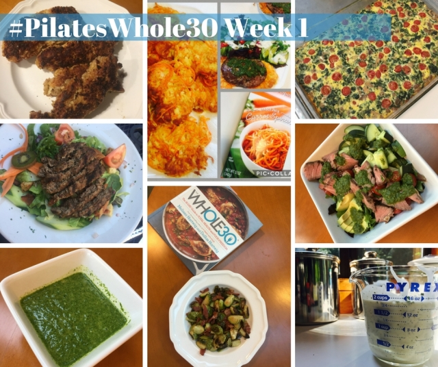 #PilatesWhole30 Week 1